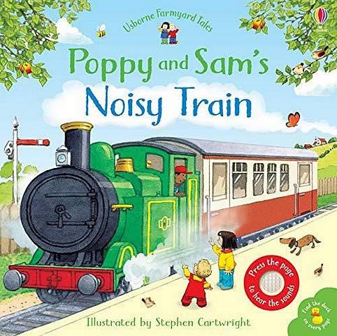 Poppy and Sam's Noisy Train Book - Sam Taplin - 9781474962568