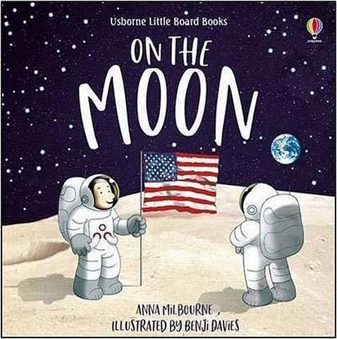 On the Moon - Anna Milbourne - 9781474966658