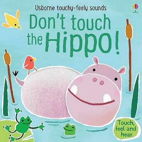 Don't Tickle the Hippo! - Sam Taplin - 9781474968713