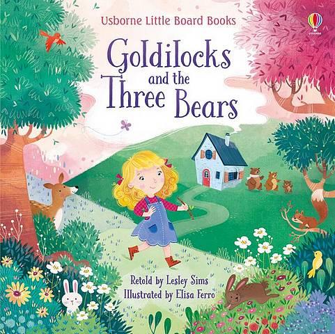 Goldilocks and the Three Bears - Lesley Sims - 9781474969628