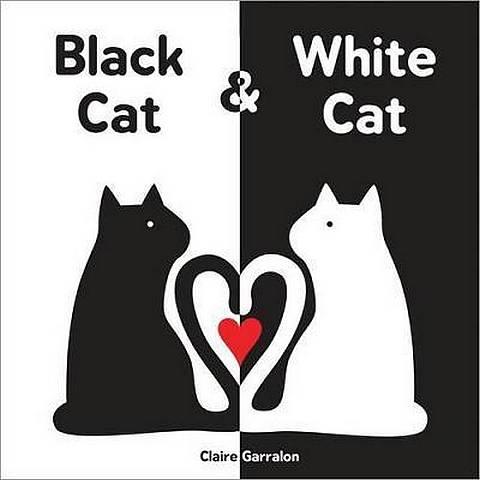 Black Cat & White Cat - Claire Garralon - 9781492637813