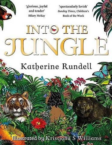 Into the Jungle - Katherine Rundell - 9781509824601