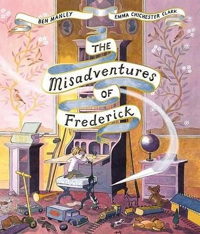 The Misadventures of Frederick - Ben Manley - 9781509851539