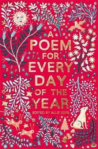 A Poem for Every Day of the Year - Allie Esiri - 9781509860548