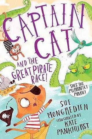 Captain Cat and the Great Pirate Race - Sue Mongredien - 9781509883929