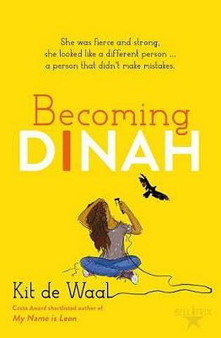 Becoming Dinah - Kit de Waal - 9781510105706