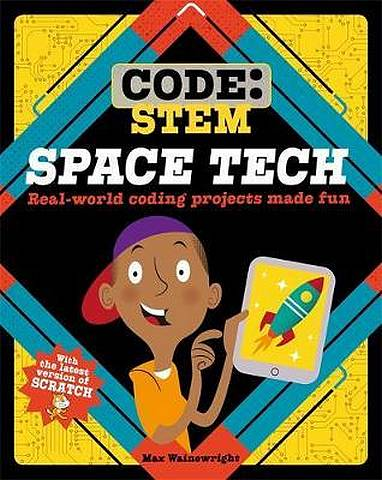 Code: STEM: Space Tech - Max Wainewright - 9781526308795
