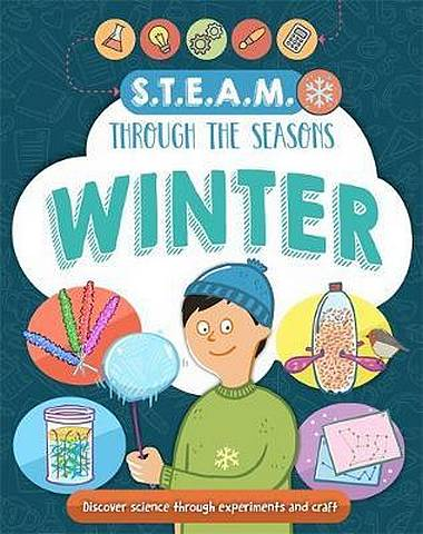 STEAM through the seasons: Winter - Anna Claybourne - 9781526309525