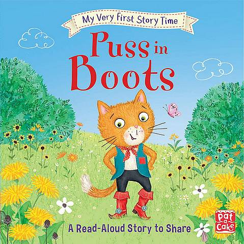 My Very First Story Time: Puss in Boots: Fairy Tale with picture glossary and an activity - Pat-a-Cake - 9781526382047
