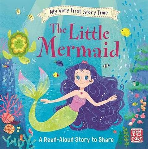 My Very First Story Time: The Little Mermaid: Fairy Tale with picture glossary and an activity - Pat-a-Cake - 9781526382078