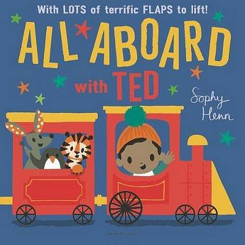 All Aboard with Ted - Sophy Henn - 9781526602725
