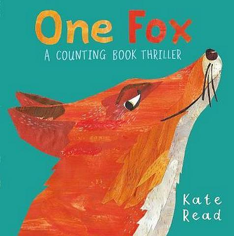 One Fox: A Counting Book Thriller - Kate Read - 9781529010886