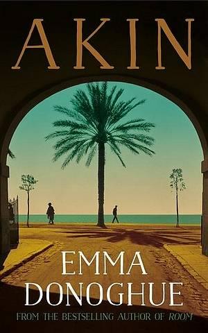 Akin - Emma Donoghue - 9781529019964
