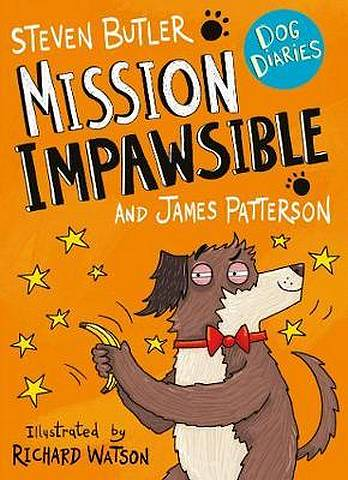 Dog Diaries: Mission Impawsible - Steven Butler - 9781529119596