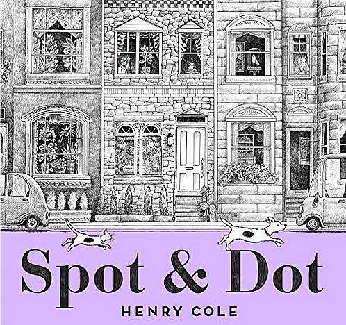 Spot & Dot - Henry Cole - 9781534425552