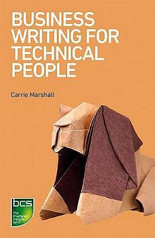Business Writing for Technical People - Carrie Marshall - 9781780174457