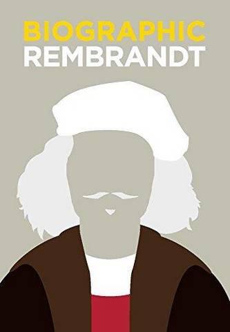 Biographic: Rembrandt - Sophie Collins - 9781781453025