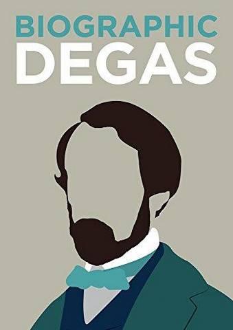 Biographic: Degas - Katie Greenwood - 9781781453032