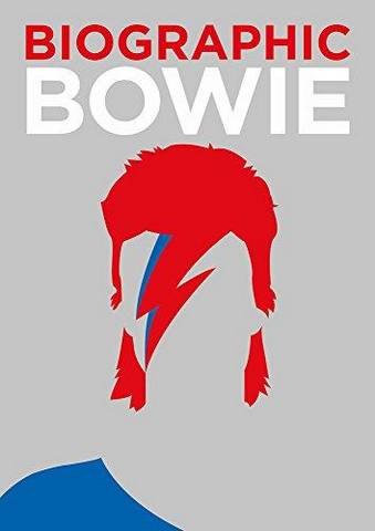 Biographic: Bowie - Liz Flavell - 9781781453278