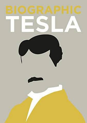 Biographic: Tesla: Great Lives in Graphic Form - Brian Clegg - 9781781453537