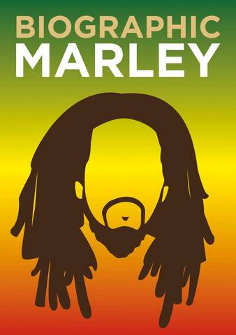 Biographic: Marley: Great Lives in Graphic Form - Liz Flavell - 9781781453728