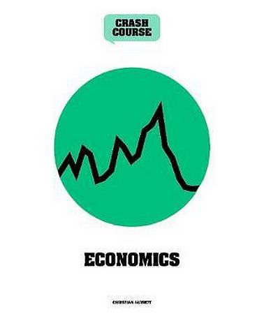 Economics: A Crash Course: Become An Instant Expert - David Boyle - 9781782408611