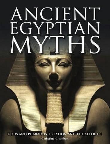 Ancient Egyptian Myths: Gods and Pharoahs