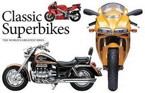 Classic Superbikes: The World's Greatest Bikes - Alan Dowds - 9781782749158