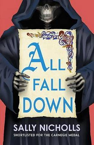 All Fall Down - Sally Nicholls - 9781783449316