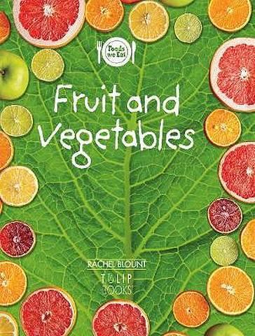 Fruit and vegetables - Rachel Blount - 9781783881284