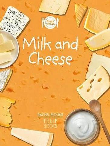 Milk and Cheese - Rachel Blount - 9781783881307