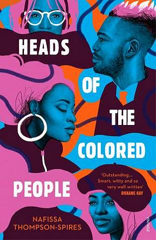 Heads of the Colored People - Nafissa Thompson-Spires - 9781784706586