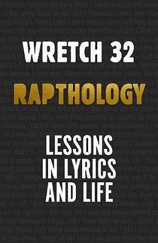 Rapthology: Lessons in Lyrics and Life - Jermaine Scott Sinclair a.k.a. Wretch 32 - 9781785152009