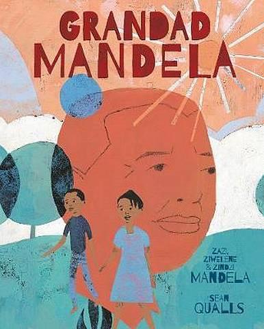 Grandad Mandela - Ambassador Zindzi Mandela - 9781786035943