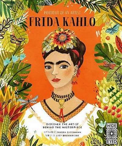 Portrait of an Artist: Frida Kahlo - Lucy Brownridge - 9781786036445
