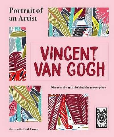 Portrait of an Artist: Vincent van Gogh - Lucy Brownridge - 9781786036452