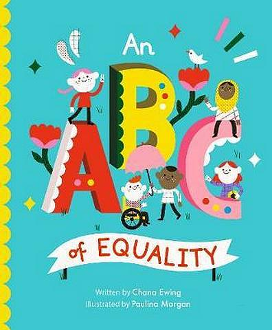 An ABC of Equality - Chana Ginelle Ewing - 9781786037411