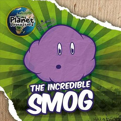 The Incredible Smog - Holly Duhig - 9781786376510