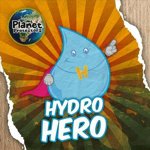 Hydro Hero - Holly Duhig - 9781786376534