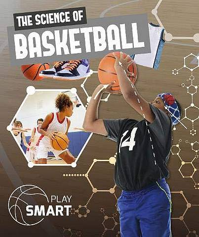 The Science of Basketball - William Anthony - 9781786376558
