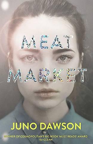 Meat Market - Juno Dawson - 9781786540386