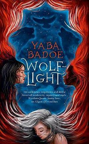 Wolf Light - Yaba Badoe - 9781786695512