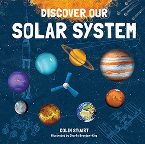 Discover our Solar System - Colin Stuart - 9781787080164