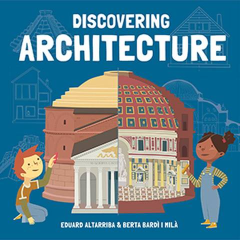 Discovering Architecture - Eduard Altarriba - 9781787080287