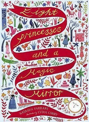 Eight Princesses and a Magic Mirror - Natasha Farrant - 9781788541152