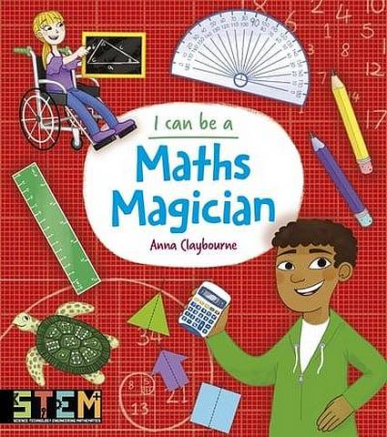 I Can Be a Maths Magician - Anna Claybourne - 9781788884945