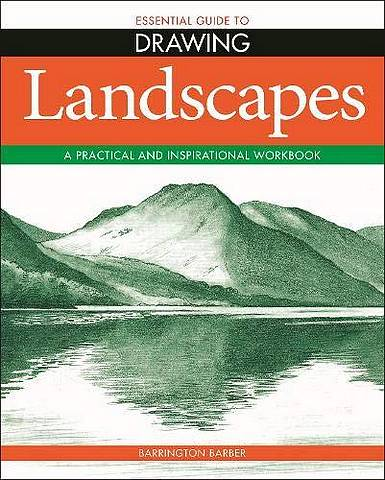 Essential Guide to Drawing: Landscapes - Barrington Barber - 9781788888974