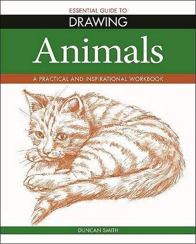 Essential Guide to Drawing: Animals - Duncan Smith - 9781788888998