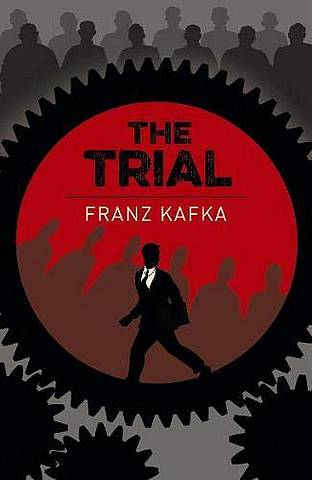 The Trial: Someone must have been telling lies about Josef K. - Franz Kafka - 9781789500851