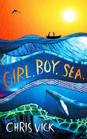Girl. Boy. Sea. - Chris Vick - 9781789541373